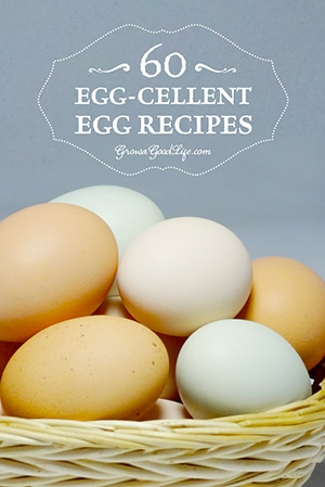 60 Egg-cellent Egg Recipes | Grow a Good Life
