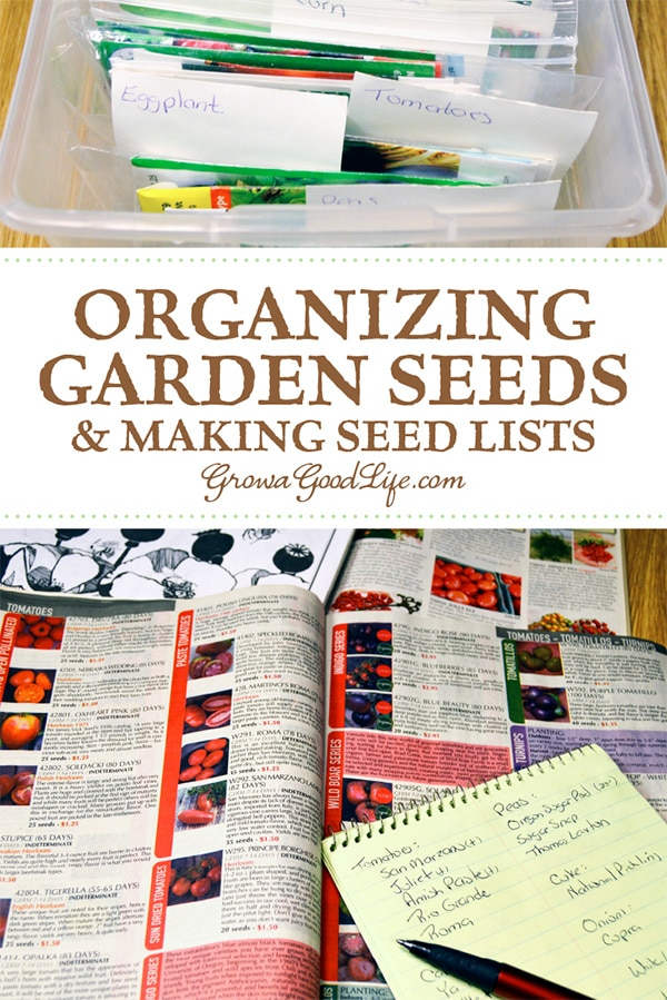 Organizing Seeds and Making Seed Lists: It is helpful to organize your seeds before you begin planning your vegetable garden. Organizing your seeds will help you take inventory and make lists of seeds you need to purchase for the upcoming growing season.