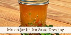 Mason Jar Italian Salad Dressing Recipe | Grow a Good Life