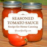 No store bought tomato sauce compares with the flavor of homemade. This is the seasoned tomato sauce recipe and method I use to home can the tomato harvest.
