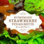 Fresh Strawberry Vinaigrette Salad Dressing