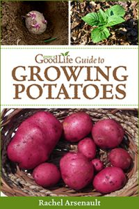 Grow a Good Life Guide to Growing Potatoes PDF eBook