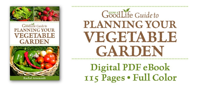 Grow a good life guide to planning your vegetable garden grow a stages of a vegetable garden expanded the information added new material not found on the website and published a pdf ebook grow a good life guide fandeluxe Image collections