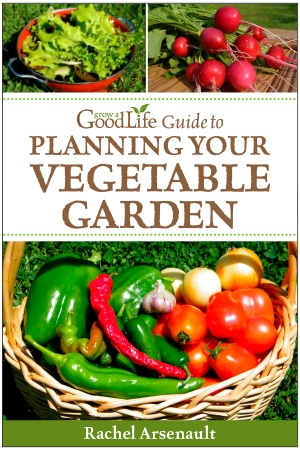 cover of ebook Grow a Good Life Guide to Planning Your Vegetable Garden